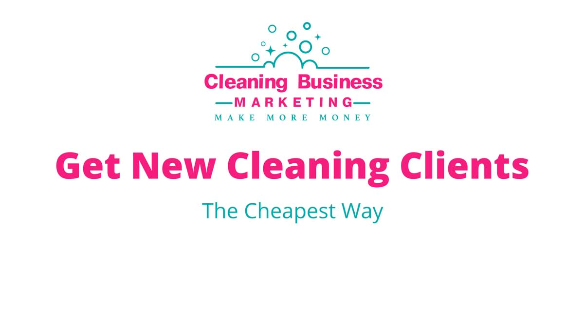 Get New Cleaning Clients
